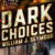 Dark Choices eCover